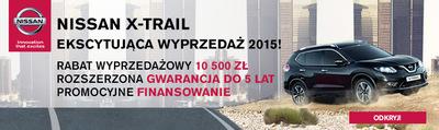 NISSAN X-TRAIL, EKSCYTUJĄCA WYPRZEDAŻ 2015
