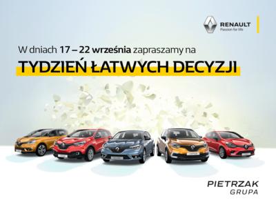 TYDZIEŃ ŁATWYCH DECYZJI 17-22 września w salonach Renault Pietrzak
