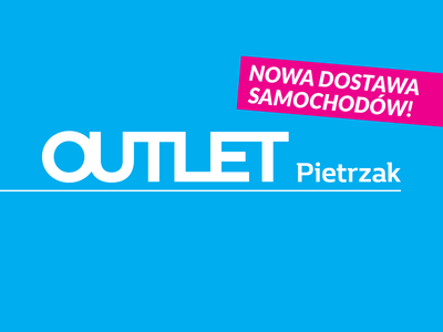 OUTLET Pietrzak - Nowa dostawa samochodów!